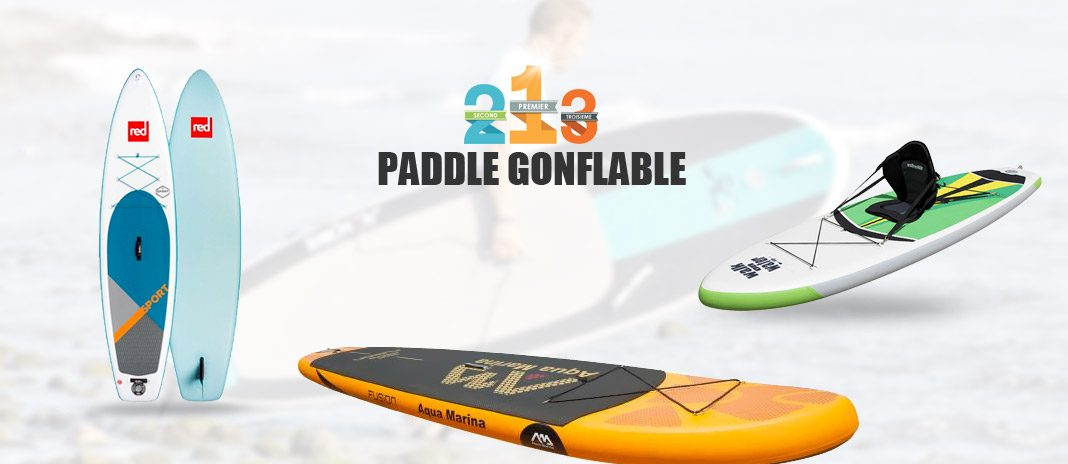 paddle gonflable comparatif